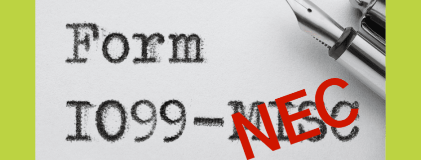 Form 1099-NEC Is Coming--Here's What You Need to Know