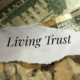 Is a Living or Revocable Trust Appropriate for You?